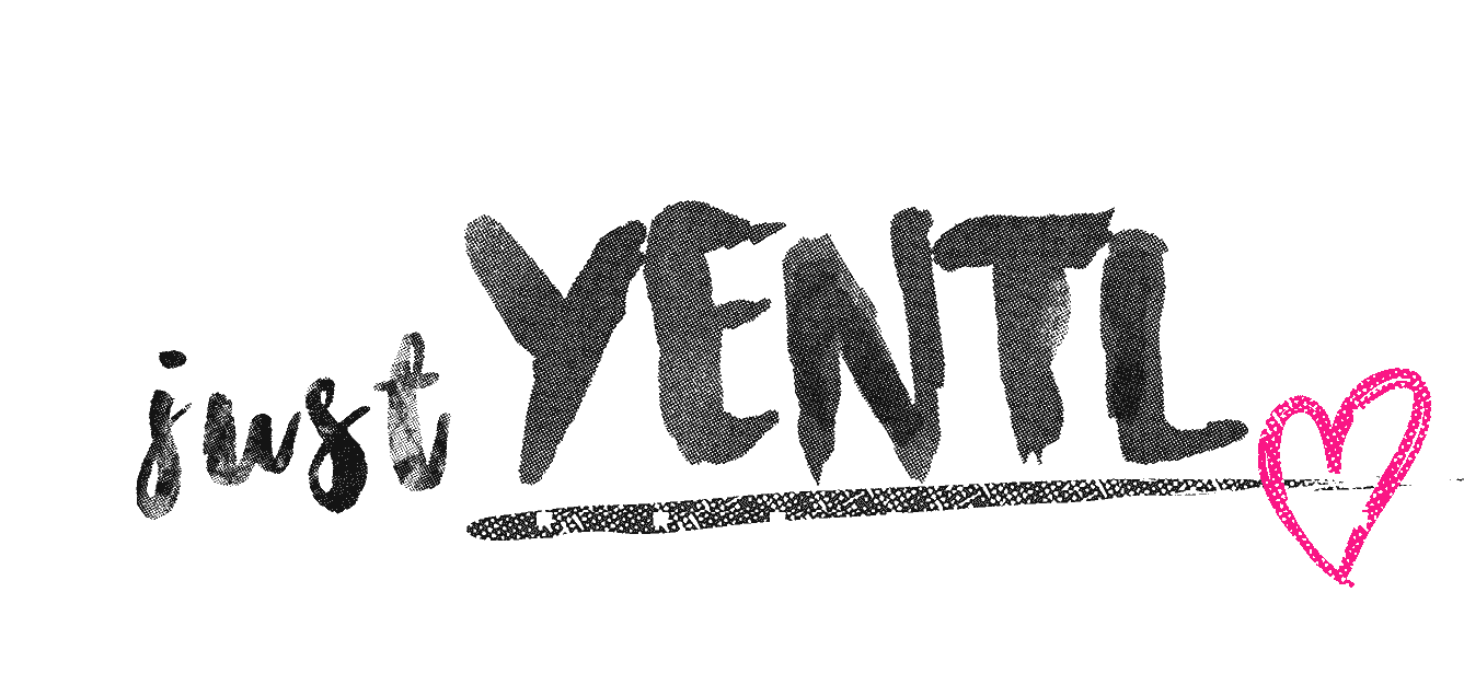 Just Yentl -